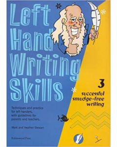 Left Hand Writing Skills : Successful Smudge-Free Writing Book 3