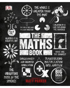 The Maths Book : Big Ideas Simply Explained