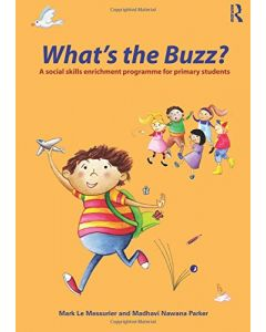 What's The Buzz? - A Social Skills Enrichment Programme For Primary Students