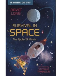 Survival in Space : The Apollo 13 Mission