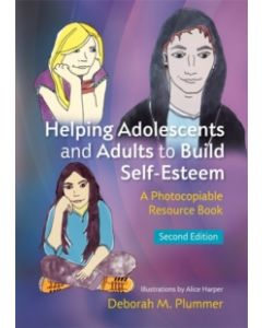 Helping Adolescents and Adults to Build Self-Esteem : A Photocopiable Resource Book