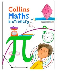 Maths Dictionary : Illustrated Dictionary for Ages 7+