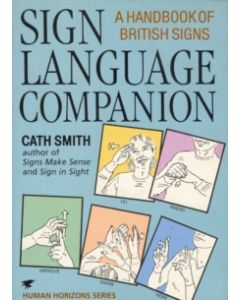 Sign Language Companion : A Handbook of British Signs
