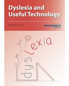 Dyslexia and Useful Technology