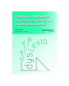 Dyslexia in Education: A Guide for Teachers and Teaching Assistants