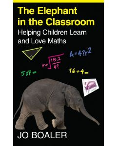 Elephant in the Classroom ; Helping Children Learn and Love Maths