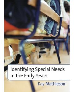 Identifying Special Needs in the Early Years
