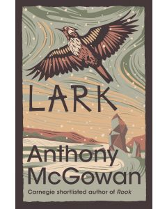 Lark - By Anthony McGowan