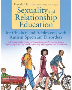 Sexuality & Relationship Education for Children & Adolescents with Autism Spectrum Disorders