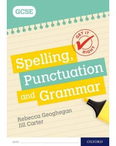 Spelling, Punctuation & Grammar for GCSE, Workbook