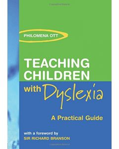 Teaching Children with Dyslexia: A Practical Guide