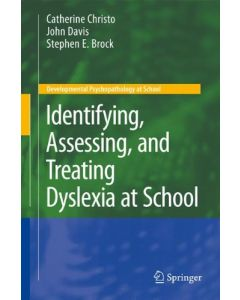 The Adult Dyslexic : Assessment, Counselling and Training