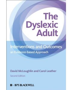 The Dyslexic Adult : Interventions and Outcomes