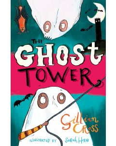 The Ghost Tower by Gillian Cross