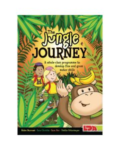 The Jungle Journey: A whole-class Programme to Develop Fine and Gross Motor Skills