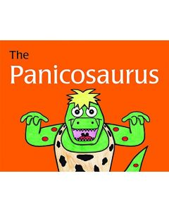 The Panicosaurus: Managing Anxiety in Children Including Those with Asperger