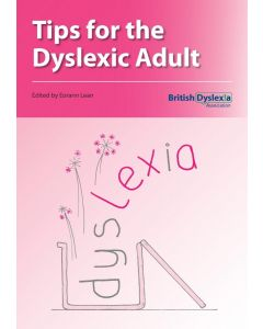 Tips for the Dyslexic Adult
